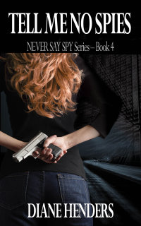 Tell Me No Spies - a novel by Canadian author Diane Henders