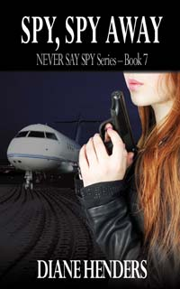 Spy, Spy Away - a novel by Canadian author Diane Henders